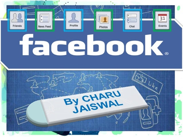 What exactly  is Facebook ?  Facebook is a social networking website  that allows you to connect with other  people around...