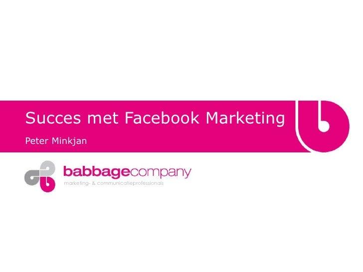 Succes met Facebook Marketing Peter Minkjan