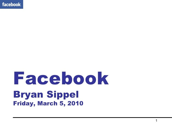 Facebook Bryan Sippel Friday, March 5, 2010