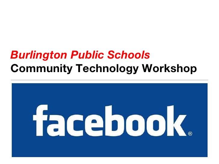 Burlington Public Schools Community Technology Workshop