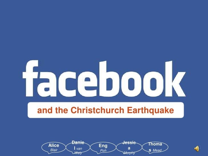 and the Christchurch Earthquake <br />ThomasMead<br />Alice Blair<br />Danielvan Wely<br />EngPoh<br />JessicaMurphy<br />
