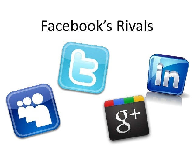 Facebook's Rivals