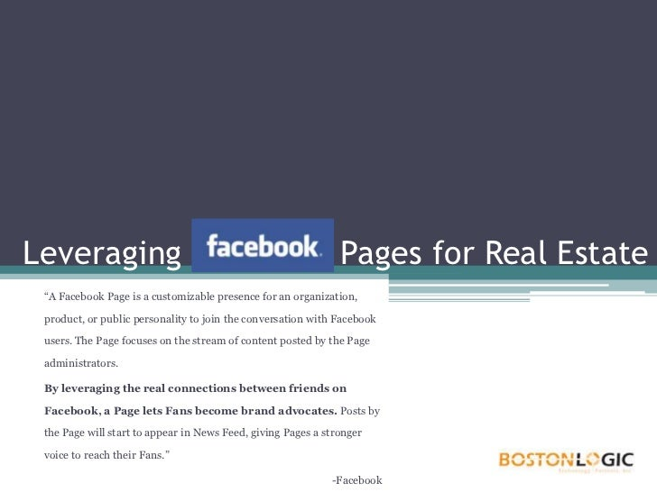 "Leveraging Facebook Pages for Real Estate<br />""A Facebook Page is a customizable presence for an organization, product, o..."