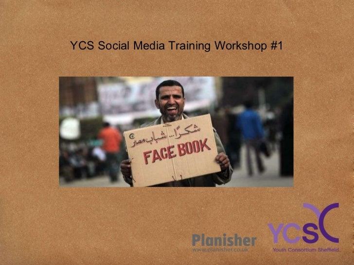 YCS Social Media Training Workshop #1