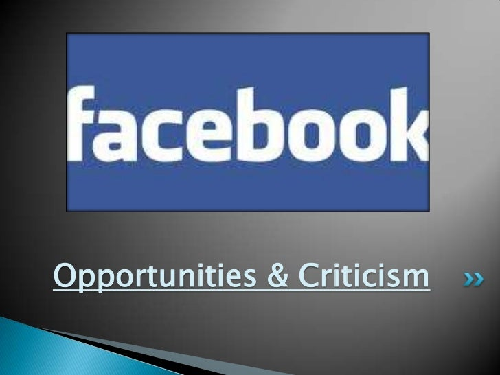 Opportunities & Criticism<br />