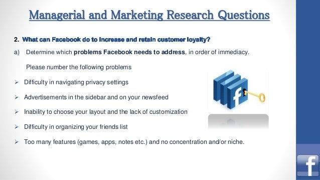 Facebook Team Project (Marketing Research Course, 2014)