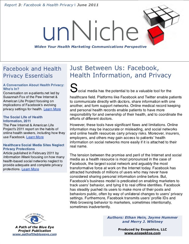 Report 3: Facebook & Health Privacy | June 2011                         unNiche                    Widen Your Health Marke...