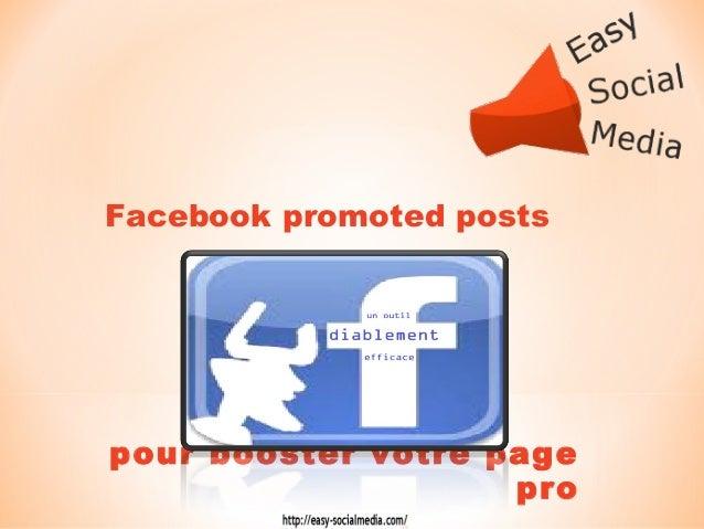 Facebook promoted postspour booster votre page                    pro