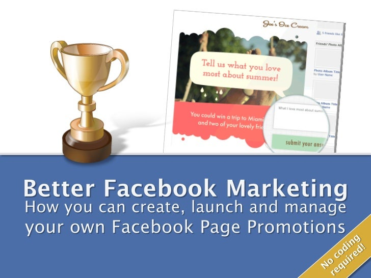 With Facebook Promotions, you can…    Get more Fans, leads and customers – faster and at a lower cost    Learn more about ...