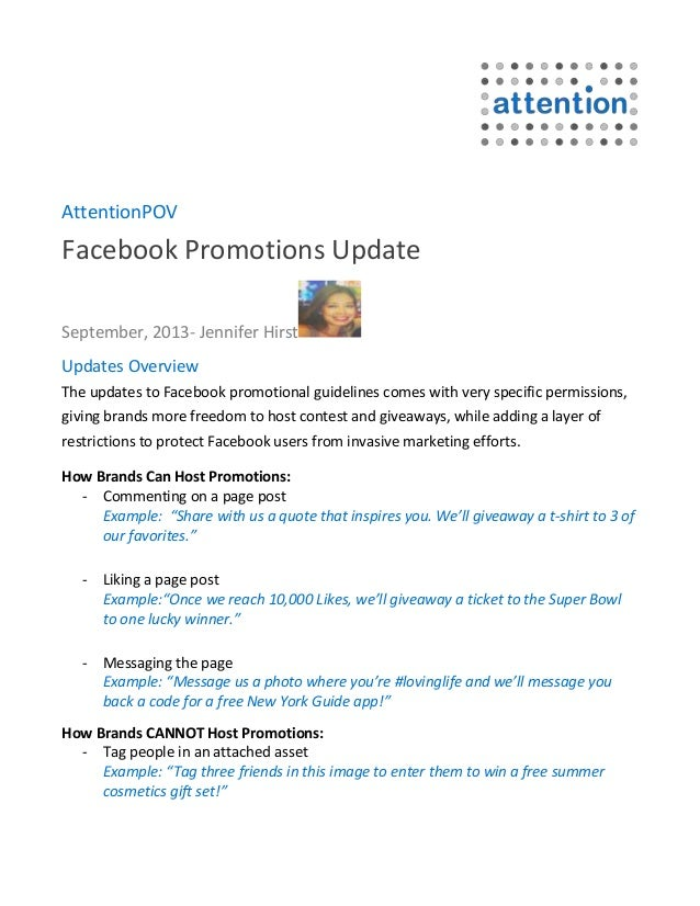 AttentionPOV Facebook Promotions Update September, 2013- Jennifer Hirst Updates Overview The updates to Facebook promotion...