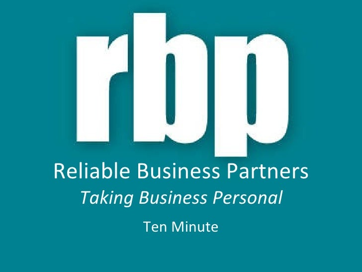 Reliable Business Partners Taking Business Personal Ten Minute