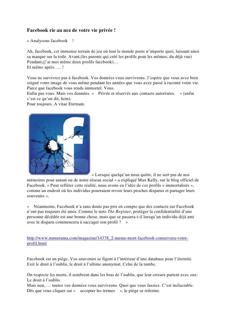Facebook rie au nez de votre vie privée !« Analysons facebook     !Ah, facebook, cet immense terrain de jeu où tout le mon...
