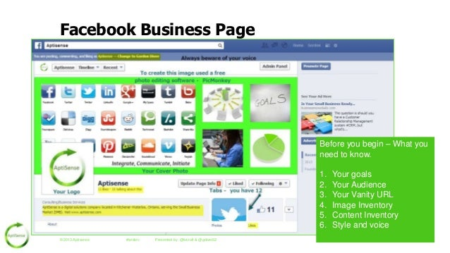 Facebook Business Page  Before you begin – What you need to know. 1. 2. 3. 4. 5. 6. © 2013 Aptisense  #wrsbrc  Presented b...
