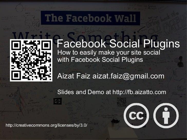 Slides and Demo at http://fb.aizatto.com