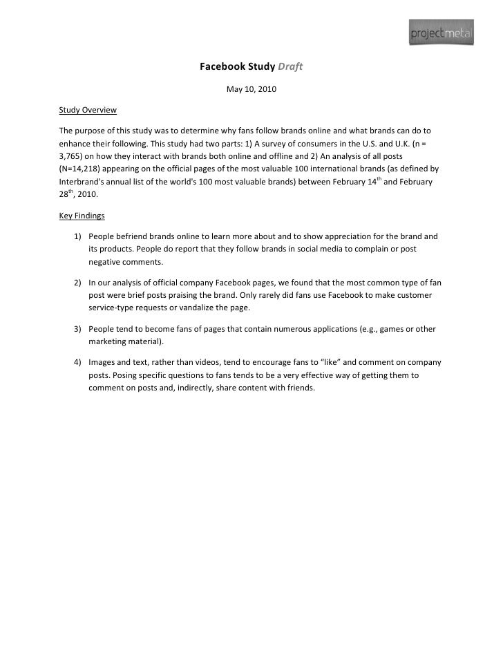 Facebook Study Draft                                              May 10, 2010  Study Overview  The purpose of this study ...