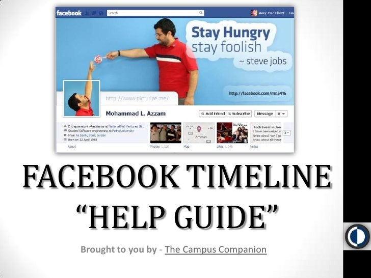 "FACEBOOK TIMELINE ""HELP GUIDE""<br />Brought to you by - The Campus Companion<br />"
