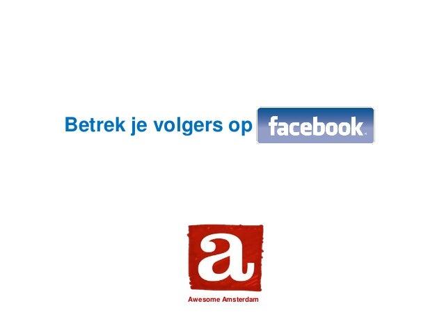 Betrek je volgers op Awesome Amsterdam