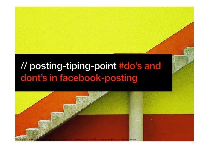 Data report buddy media platform@Buddymedia inc 2011: Strategies for effective facebook wallposts, a statistical review