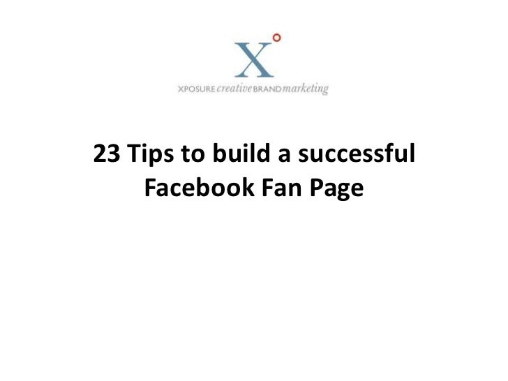 23 Tips to build a successful Facebook Fan Page<br />