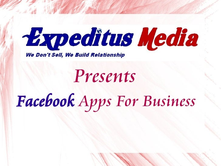 Presents Facebook Apps For Business
