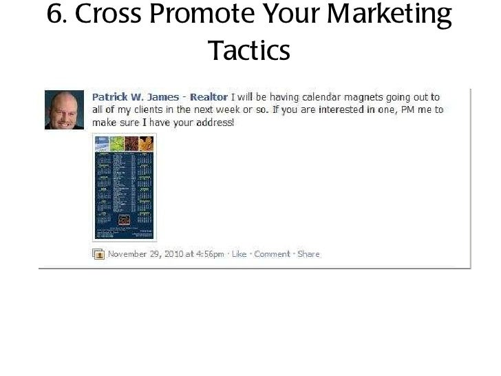 6. Cross Promote Your Marketing Tactics