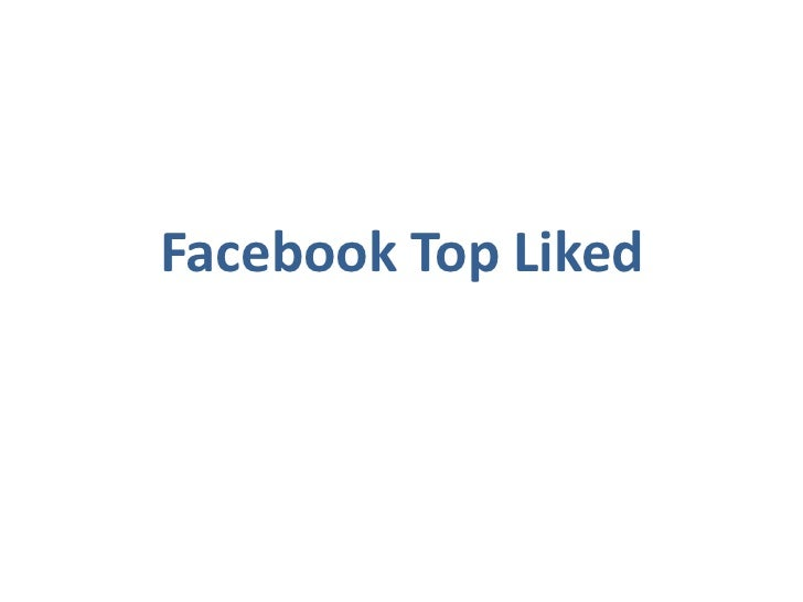 Facebook Top Liked