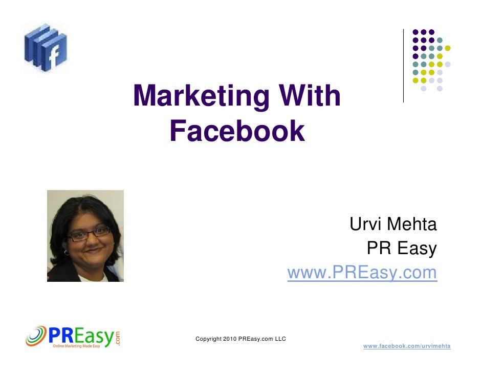 Marketing With   Facebook                                            Urvi Mehta                                           ...