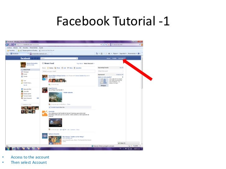 Facebook Tutorial -1•   Access to the account•   Then select Account