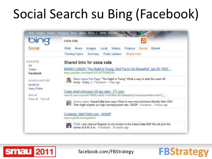 Social Search su Bing (Facebook)           facebook.com/FBStrategy