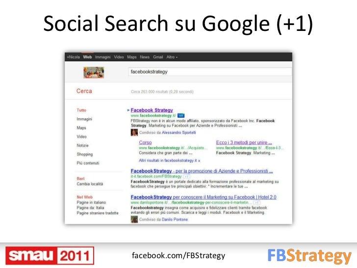 Social Search su Google (+1)         facebook.com/FBStrategy