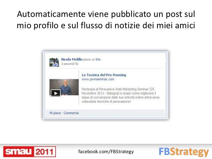 Automaticamente viene pubblicato un post sulmio profilo e sul flusso di notizie dei miei amici                 facebook.co...