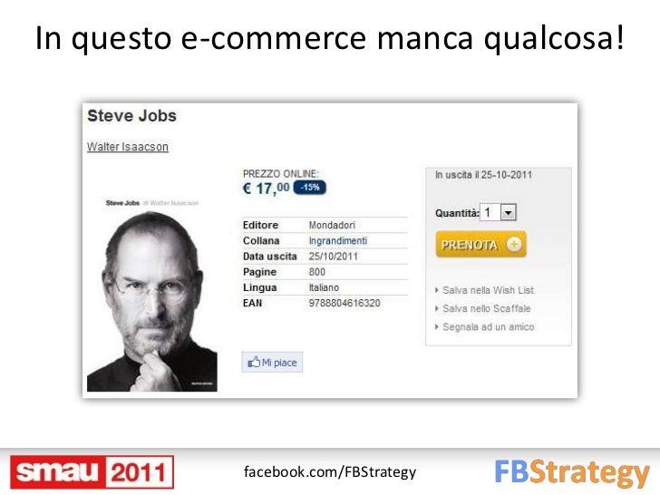 In questo e-commerce manca qualcosa!            facebook.com/FBStrategy