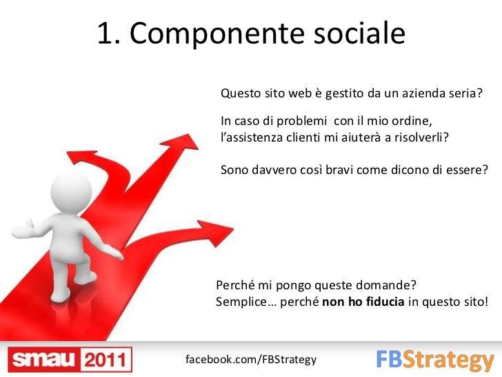 1. Componente sociale            Questo sito web è gestito da un azienda seria?            In caso di problemi con il mio ...