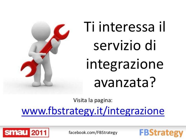 Ti interessa il                  servizio di                integrazione                  avanzata?           Visita la pa...