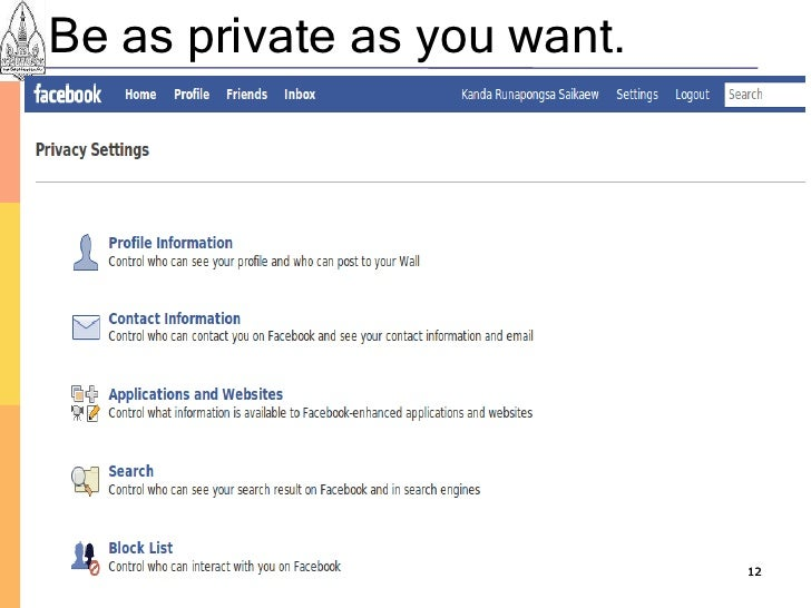 Be as private as you want.                                  12