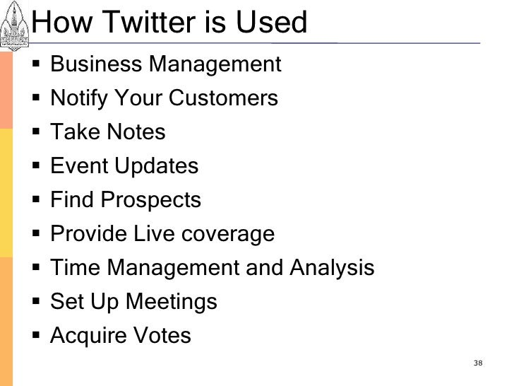 How Twitter is Used    Business Management    Notify Your Customers    Take Notes    Event Updates    Find Prospects ...