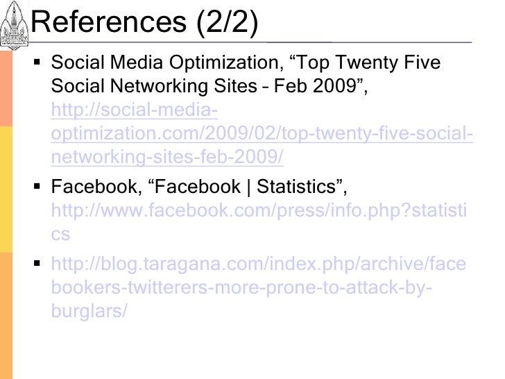 "References (2/2)  Social Media Optimization, ""Top Twenty Five   Social Networking Sites – Feb 2009"",   http://social-medi..."