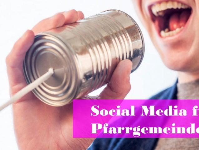 Social Media fü Pfarrgemeinde