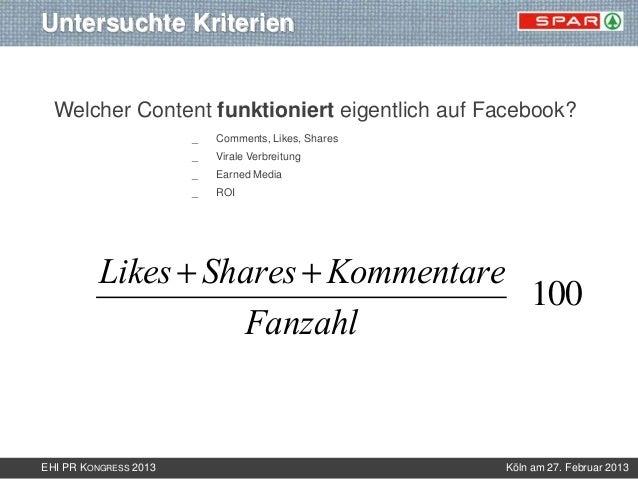 Untersuchte Kriterien  Welcher Content funktioniert eigentlich auf Facebook?                       _   Comments, Likes, Sh...