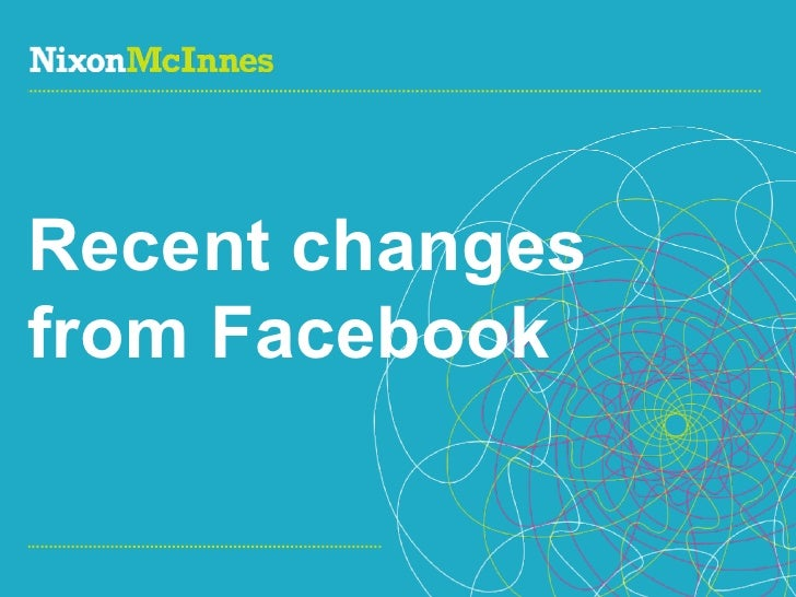 Recent changes from Facebook