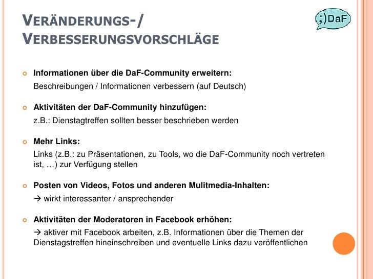 VERÄNDERUNGS-/ VERBESSERUNGSVORSCHLÄGE     Informationen über die DaF-Community erweitern:     Beschreibungen / Informati...