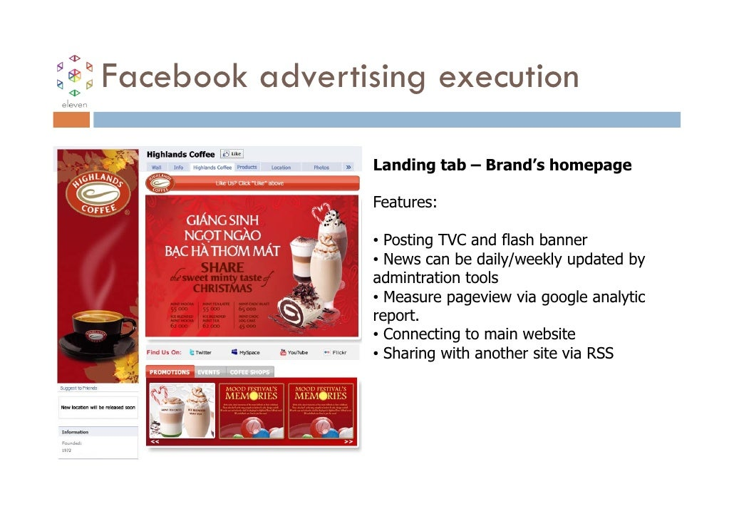 Facebook advertising execution                 Landing tab – Brand's homepage                 Features:                 • ...
