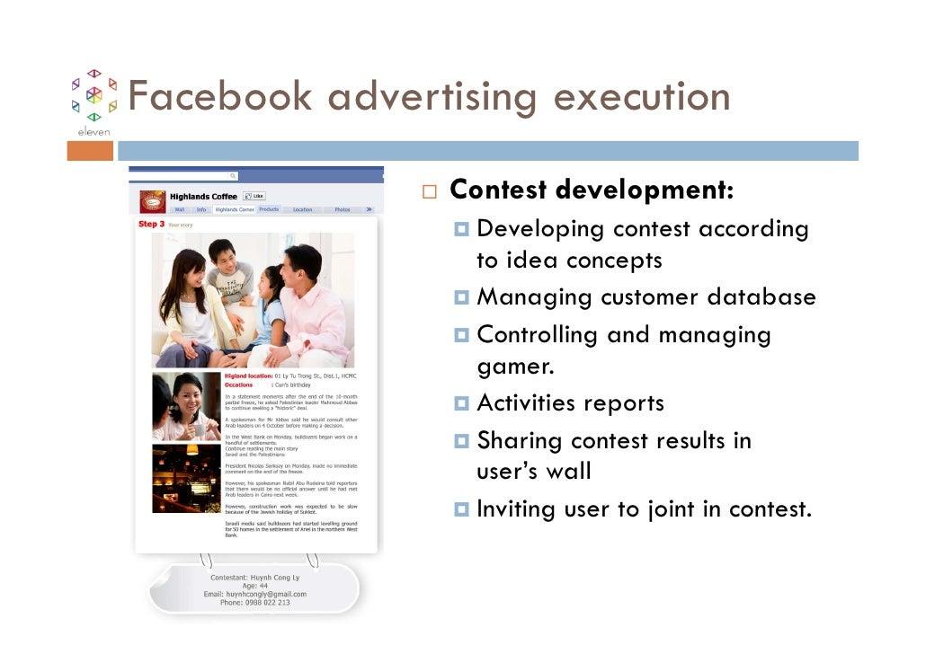 Facebook advertising execution               Contest development:                 Developing contest according            ...