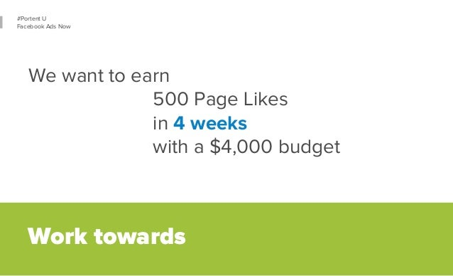 32  #Portent U  Facebook Ads Now  We want to see  2,500 website visits  in 10 days  through post promotion  Work towards