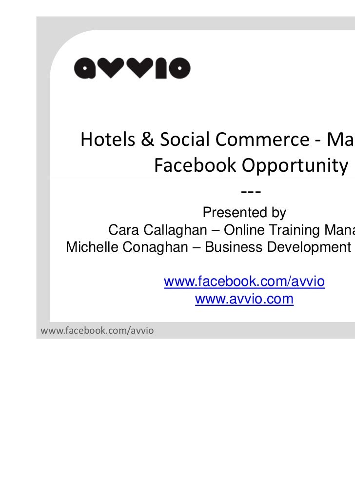 Hotels & Social Commerce - Master the               Facebook Opportunity                         ---                      ...