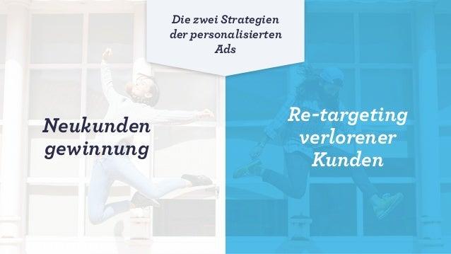 Neukundengewinnung Die richtigen Kunden für Ihren Onlineshop gewinnen durch Akquise Werbekampagnen einer vordefinierten Zi...