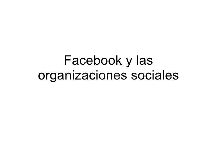 Facebook y las organizaciones sociales