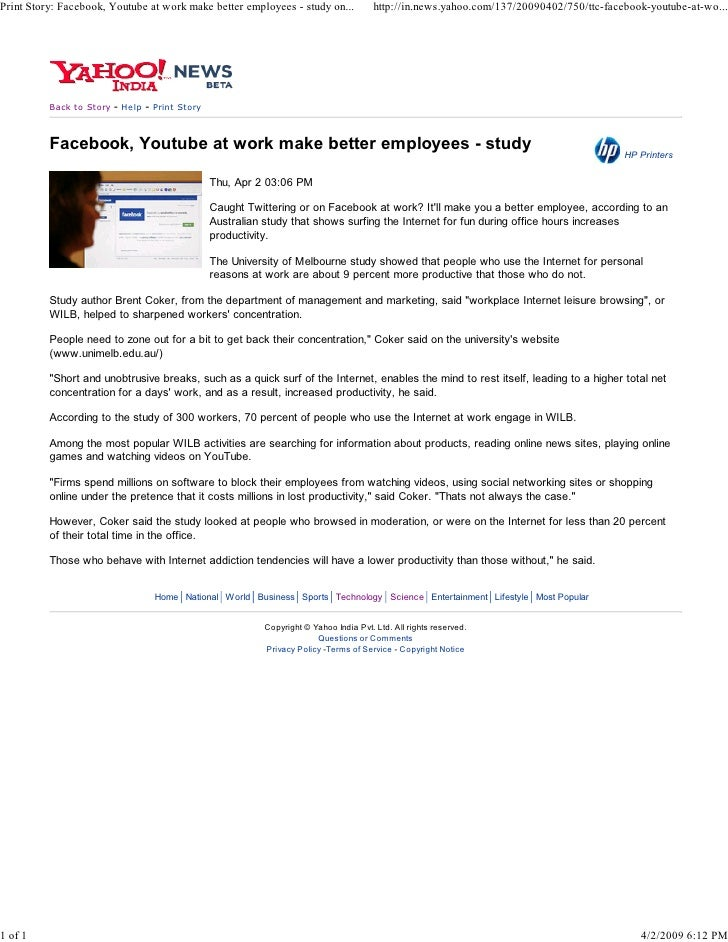 Print Story: Facebook, Youtube at work make better employees - study on...                    http://in.news.yahoo.com/137...