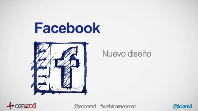 Facebook Nuevo diseño @econred #webinareconred @iciarsil