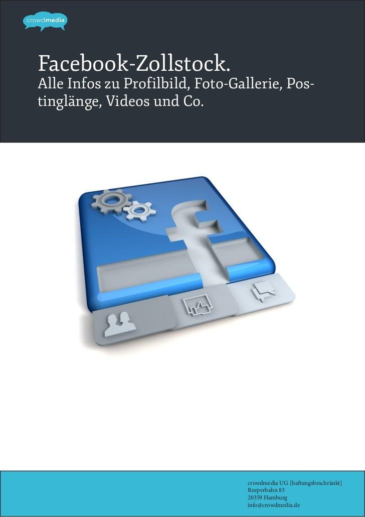 Facebook-Zollstock.Alle Infos zu Profilbild, Foto-Gallerie, Pos-tinglänge, Videos und Co.                                 ...